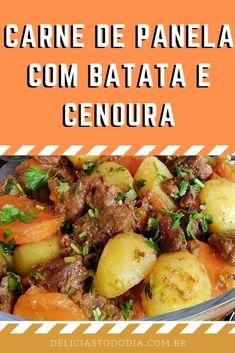 Carne De Panela Com Batata E Cenoura   Delícias Todo Dia Pot Roast, Keto, Yummy Food, Pasta, Meals, Toque, Ethnic Recipes, Natal Diy, Instagram