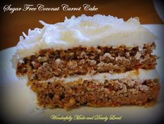 A Satisfying Sugar Free Coconut Carrot Cake the whole family will love. (Diabetic friendly, THM~S, Gluten Free)