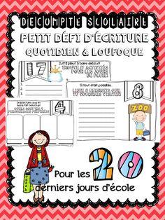 DÉCOMPTE FIN D'ANNÉE - ÉCRITURE Faites un décompte des 20 jours d'école avec vos élèves de façon originale! Que ce soit pour le travail du matin, pour de l'enrichissement ou à n'importe quel moment de la journée, laissez vos élèves utiliser leur imagination pour compléter leur petit défi du jour. Quelques éléments peuvent être coloriés dans chacune des pages pour les plus rapides. School 2017, End Of School Year, School Days, End Of Year Activities, Daily Math, French Resources, French Immersion, French Class, Teaching French