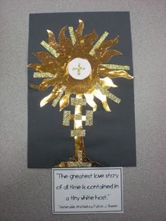 Seeing Jesus in the Eucharist- Monstrance Art Project