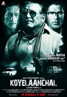 Koyelaanchal (coal belt of India) brings to light the explosive story of the people who have kept our precious fuel station at ransom for centuries. Bollywood Posters, Bollywood News, Watch Free Movies Online, Mp3 Song Download, Hindi Movies, Upcoming Movies, Songs, Movie Posters, Films