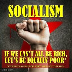 This is a political cartoon that exploits the negatives of socialism and makes fun of how dumb socialism sounds when put in simple words.