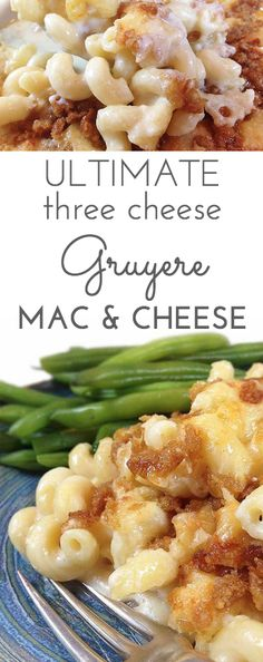 Ultimate Three Cheese Gruyere Mac and Cheese. For all the cheesy mac &…