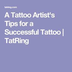 A Tattoo Artist's Tips for a Successful Tattoo | TatRing