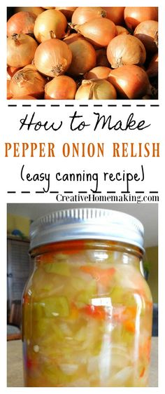 Excellent Toddler Shower Centerpiece Tips Canning Pepper Onion Relish. This Pepper Onion Relish Is Made From A Combination Of Green And Red Bell Peppers And Onions. It Is Slightly Sweet And Would Taste Great On A Sausage Or Hot Dog. Canning Soup Recipes, Pressure Canning Recipes, Relish Recipes, Onion Recipes, Sweet Onion Relish Recipe, Chutney Recipes, Hot Pepper Relish, Pickle Relish, Green Pepper Relish Recipe