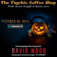 """biz Presents… David Wood on the World Exclusive Radio show """"The Psychic Coffee Shop"""" where he will talk with hosts Aeson Knight, Raine Love and Sophera about his new single """"It's Spooky"""". David Wood, Local Music, Original Music, The Conjuring, Coffee Shop, Tarot, Knight, Rain, Presents"""