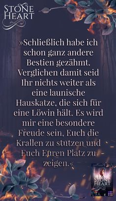 "Zitat aus dem Romantasy-Buch ""Stoneheart: Geraubte Flamme"" #asukalionera #stoneheart #romantasy #romance #gestaltwandler Fantasy, Movies, Movie Posters, Author, Romance Books, Glee, Book, Quotes, Films"