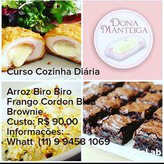 Curso Cozinha Diária: Arroz Biro Biro, Frango Cordon Bleu e Brownie . Custo R$…