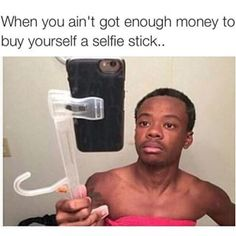 How yall look with yo selfie sticks. Stupid as hell