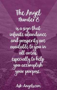 The Angel Number 8 is a sign that infinite abundance and prosperity are available to you in all areas, especially to help you accomplish your purpose. #8 #angelnumber Number 8 Meaning, Angel Number Meanings, Numerology Numbers, Numerology Chart, Angel Guidance, Spiritual Guidance, Spiritual Messages, Spiritual Growth, 8 Angel Number