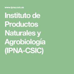 Instituto de Productos Naturales y Agrobiología (IPNA-CSIC)