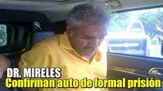 #cefenicosanti: Confirman auto de formal prisión al Dr. Mireles = ...