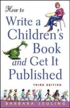 Booktopia has How to Write a Children's Book and Get it Published by Barbara Seuling. Buy a discounted Paperback of How to Write a Children's Book and Get it Published online from Australia's leading online bookstore. Kids Writing, Writing Skills, Writing A Book, Writing Tips, Creative Writing Ideas, Creative Thinking, Book Nooks, Self Publishing, Children's Book Illustration