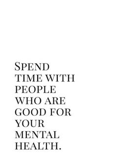 hottest pic good Health quotes board work, Who are good for your mental health. Positive Vibes, Positive Quotes, Motivational Quotes, Inspirational Quotes, Negative People Quotes, Words Quotes, Life Quotes, Sayings, Quotes Quotes