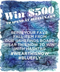 Repin your fave fall item from our @shefinds board with hashtag #wearthisnow #bluefly and leave the link to your pin in our comments section.