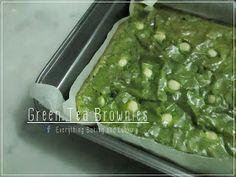 ~ Everything Baking and Cooking ~: White Chocolate Green Tea Brownies / กรีนนี่ (บราวนี่) ชาเขียวไวท์ช็อกโกแลต Toffee Cake, Matcha Cake, Palak Paneer, Guacamole, Love Food, Brownies, Bakery, Tea, Cooking