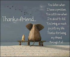 Thankful for friends quotes and sayings and thanks for being my friend quotes, friendship sayings My Friend Quotes, Bff Quotes, Daily Quotes, Thank You Quotes For Friends, Quirky Quotes, Today Quotes, Random Quotes, Famous Quotes, Friendship Words