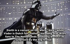 Darth Vader - Star Wars / 17 Famous Characters With Hidden Meanings In Their Names (via BuzzFeed)