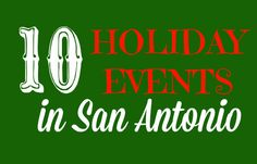 San Antonio, Texas has a ton of fun Holiday & Christmas events happening in November & December 2014. Check out this list of fun ones we found!