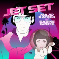 Majid Katzer feat. Sabine Grote – Jet Set