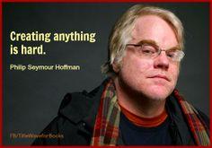 Philip Seymour Hoffman, heart breaking loss, unbelievable actor. :(