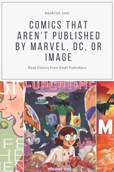 Pick up a comic not published by the big three (Marvel, DC, or Image).