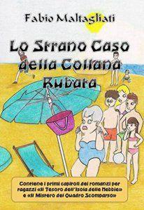 [letti per voi] - Lo strano caso della collana rubata, di Fabio Maltagliati