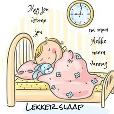 Evening Quotes, Goeie Nag, Afrikaans Quotes, Nighty Night, Good Night Quotes, Cute Quotes, Sweet Dreams, Messages, Grade 2