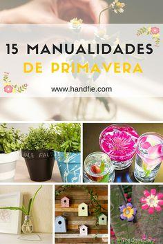 15 manualidades para niños y adultos para llenar tu casa de luz y color en primavera