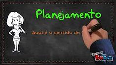 Planejamento: Qual o sentido de planejar? - YouTube