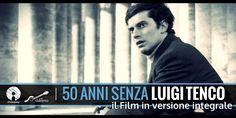 Cinquant'anni senza Luigi Tenco, il docu-film arriva in versione integrale