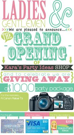 Kara's Party Ideas Shop Grand Opening Celebration! $ 1000 giveaway! Win a Canon rebel, a Visa gift card, a Nordstrom gift card & a $ 200 shop credit to KPI! www.karaspartyideas.com