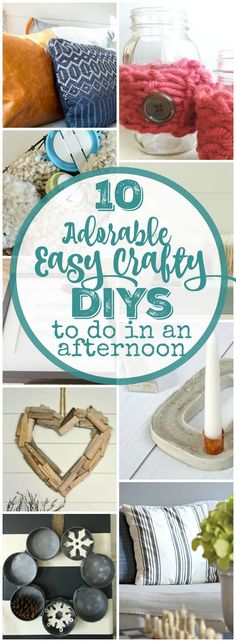 10 Adorable Easy Craft DIY Projects that you can complete in an afternoon