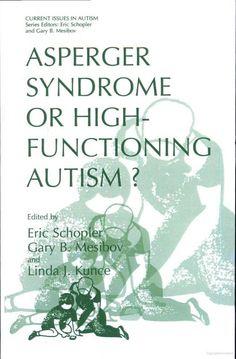 Síndrome de Asperger o autismo de FUNCIÓNamiento de alto? - Google Libros