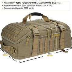 Perfect for the frequent flyer, the Maxpedition FLIEGERDUFFEL Adventure Bag is a unique travel bag sized properly to carry-on luggage dimensions. Acceptable size for carry Bushcraft Backpack, Tactical Backpack, Tactical Gear, Backpack Straps, Backpack Bags, Duffle Bags, Laptop Backpack, Carry On Luggage Dimensions, Best Survival Gear