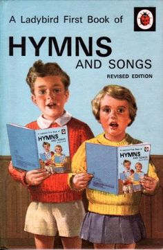 FIRST BOOK OF HYMNS a Vintage Ladybird Book Religious Series 612
