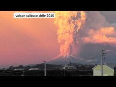 volcan calbuco erupcion con sonido imprecionante