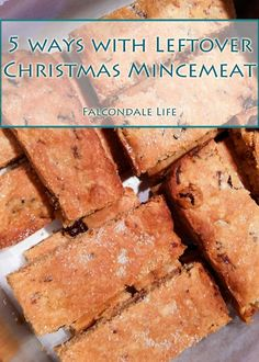 5 Ways With Leftover Christmas Mincemeat on Falcondale Life blog. Including shortbread recipe.