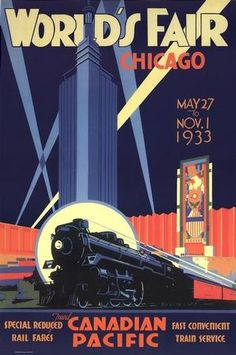 """""""Chicago World's Fair, 1933;"""" Canadian Pacific Railway Poster Print."""