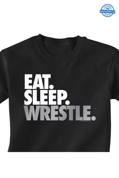 Our short sleeve wrestling T-Shirt is perfect for wrestlers who have their priorities in order - and eat, sleep, and wrestle. A great gift for a wrestler. Wrestling Mom Shirts, Wrestling Shorts, Wrestling Quotes, Wrestling Wwe, College Wrestling, Sports Mom, Thing 1, Wwe Wrestlers, Cool Shirts