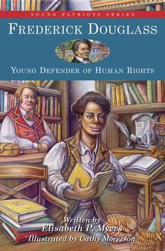 The inspiring story of Frederick Douglass's rise from slavery to prominence as an early abolitionist and civil rights champion is featured in this volume of the Young Patriots series.