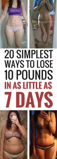 20 simplest ways to lose 10 pounds in 7 days