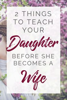 What wisdom and truth would you like your daughter to learn before she becomes a wife? Grab these simple parenting tips to help you share life's secrets about being a Christian wife. Christian Wife, Christian Marriage, Christian Parenting, Marriage Prayer, Happy Marriage, Marriage Advice, Love You Husband, To My Daughter, Raising Daughters