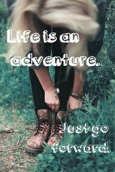 Life is an adventure -- #QuotesAndWisdom
