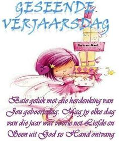 Birthday Qoutes, Birthday Greetings, Birthday Cards, Happy Birthday Wishes For A Friend, Afrikaanse Quotes, Guys And Dolls, Happy B Day, Birthday Pictures, Best Quotes