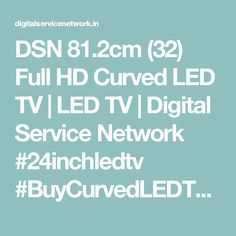 DSN 81.2cm (32) Full HD Curved LED TV | LED TV | Digital Service Network  #24inchledtv #BuyCurvedLEDTV #BuyLEDTV #DSNLEDTV #Buy49inchcurvedLEDTV #Buy40inchLEDTV #Buy50inchLEDTV #Buysmartledtv