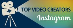 Most-Popular Instagram Video Creators: Top Rankings