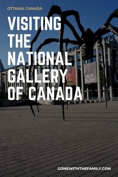 Visiting the National Gallery of Canada | things to do in Ottawa, Ontario, Canada | family travel | Gone with the Family