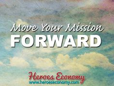Move your mission forward #quotes
