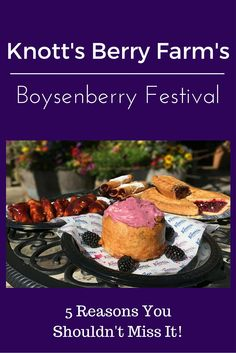 Knott's Boysenberry Festival is going on NOW March 19- April 3rd 2016. Check out my Top 5 Reasons You Absolutely Should NOT Miss this Event!!! photo credit: Knott's Berry Farm